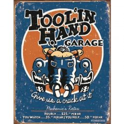 Moore - Toolin Hand Metal Tin Sign
