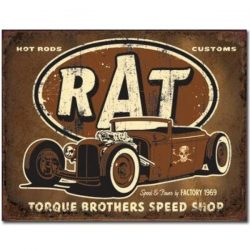 Torque Rat Rod Metal Tin Sign