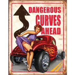 Dangerous Curves Ahead Metal Tin Sign