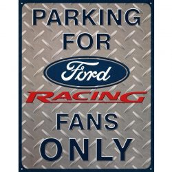 Ford Racing Parking Metal Tin Sign