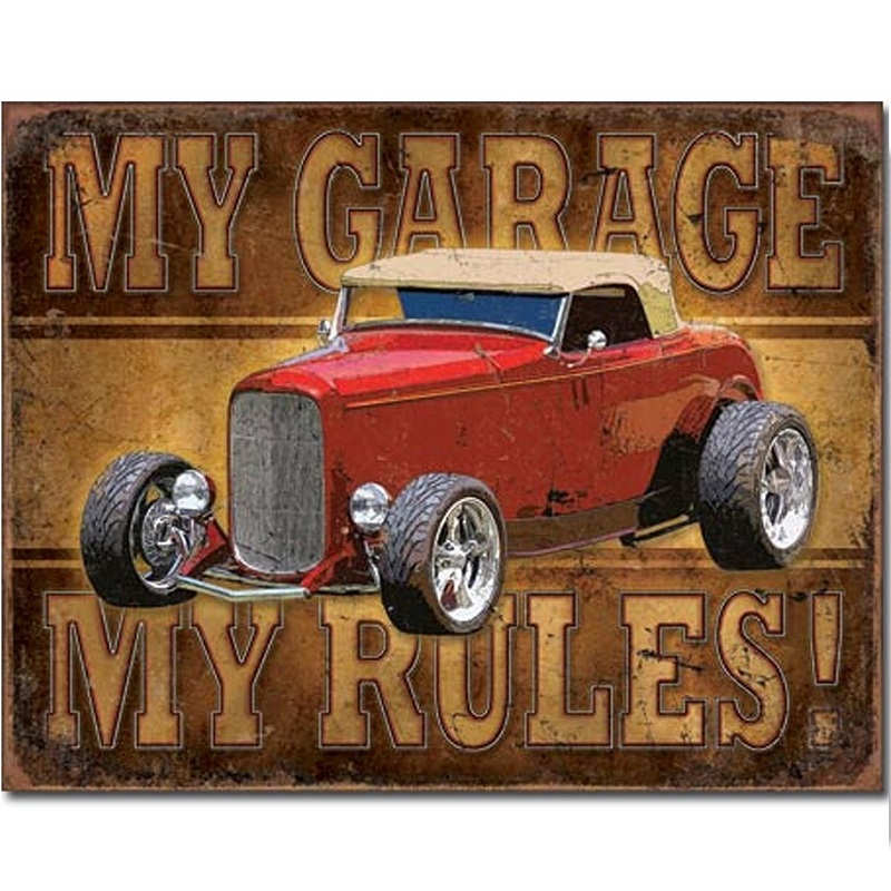 Hot Rod My Garage My Rules Metal Tin Sign Kidscollections
