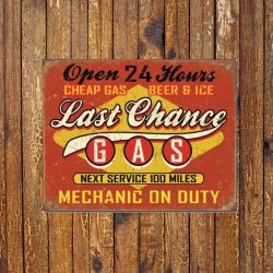 Last Chance Gas Metal Tin Sign