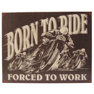 Born to Ride Tin Sign