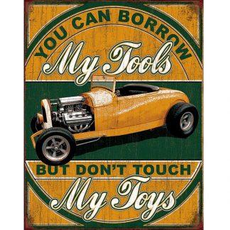 Borrow My Tools Metal Tin Sign