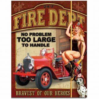 Fire Dept - No Problem Metal Tin Sign