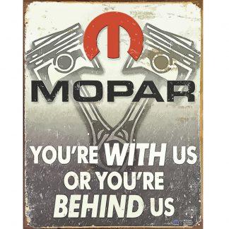 Mopar Pistons Behind Us Metal Tin Sign