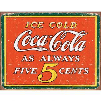 Coke Always 5 Cents Metal Tin Sign