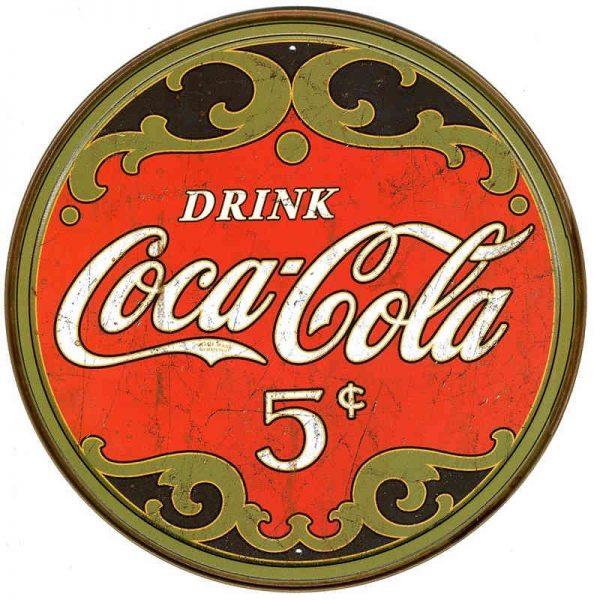 Coke Round 5 Cents Metal Tin Sign