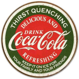 Coke Round Thirst Quenching Metal Tin Sign