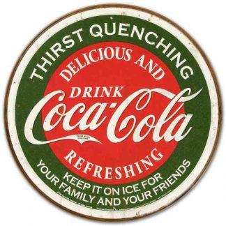 Coke Round Thirst Quenching Metal Tin Sign