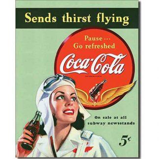 Coke Sends Thirst Flying Metal Tin Sign