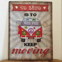 Combi Van Sign Keep Moving