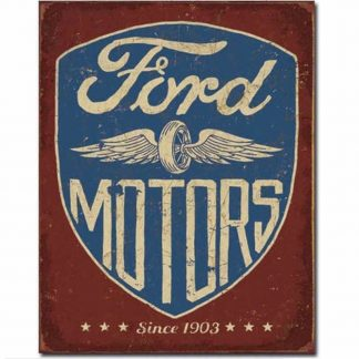 Ford Motors Since 1903 Tin Sign