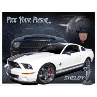 Shelby Mustang You Pick Tin Sign