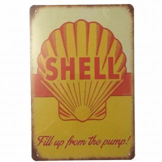 Shell Fill Up From Then Pump Tin Sign