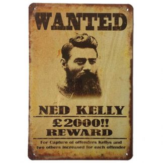 Ned Kelly Wanted Tin Sign