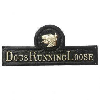 Dogs Running Loose Cast Iron Sign