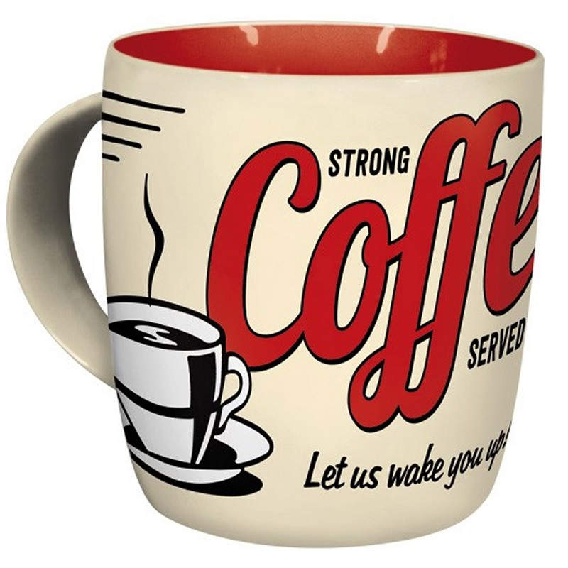 Art Sold Mug Strong Here Nostalgic Coffee wPkn0O