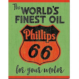 Phillips 66 Worlds Finest Sign